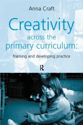 Creativity Across the Primary Curriculum