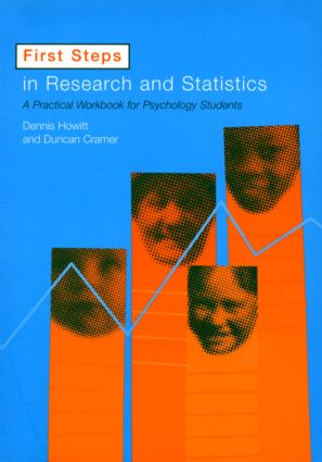 First Steps In Research and Statistics: A Practical Workbook for Psychology Students (Paperback) book cover