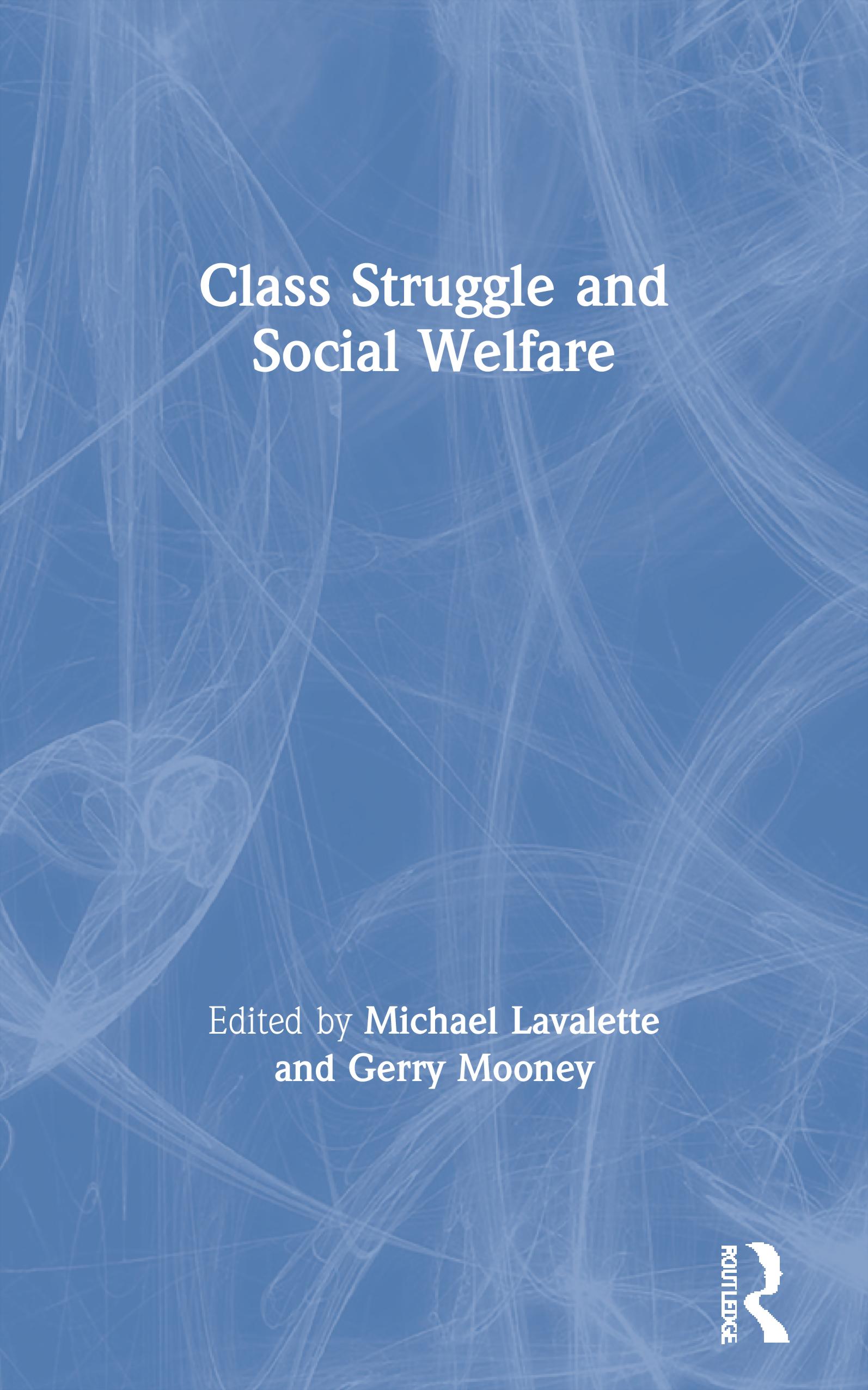 Class Struggle and Social Welfare: 1st Edition (e-Book) book cover