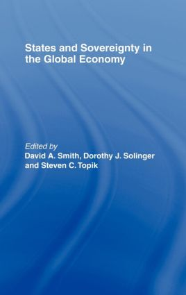 States and Sovereignty in the Global Economy: 1st Edition (Hardback) book cover