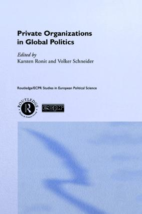 Private Organisations in Global Politics (Hardback) book cover