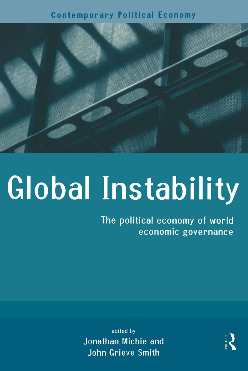 Global Instability: The Political Economy of World Economic Governance (Paperback) book cover