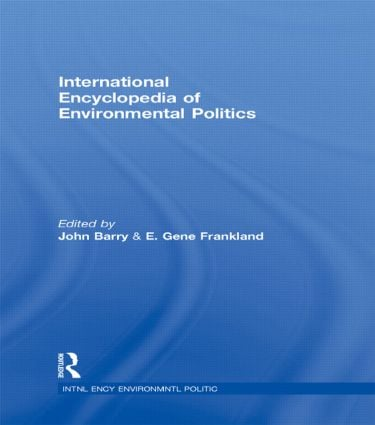 International Encyclopedia of Environmental Politics (Hardback) book cover