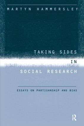 Taking Sides in Social Research: Essays on Partisanship and Bias (Paperback) book cover