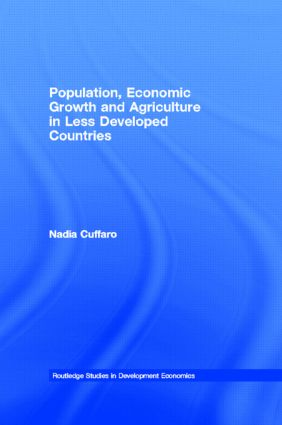 Population, Economic Growth and Agriculture in Less Developed Countries: 1st Edition (Hardback) book cover