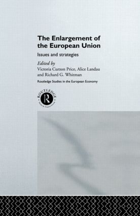 The Enlargement of the European Union: Issues and Strategies book cover
