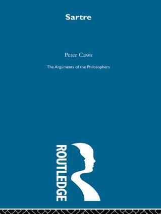 Sartre-Arg Philosophers: 1st Edition (Hardback) book cover