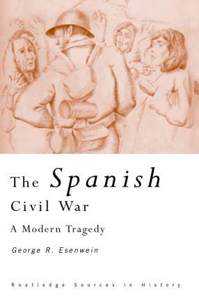 The Spanish Civil War: A Modern Tragedy book cover