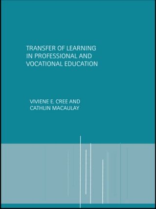 Transfer of Learning in Professional and Vocational Education: Handbook for Social Work Trainers, 1st Edition (Paperback) book cover