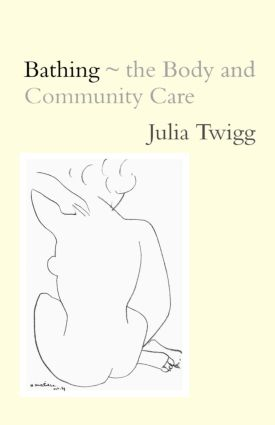 Bathing - the Body and Community Care: 1st Edition (Paperback) book cover