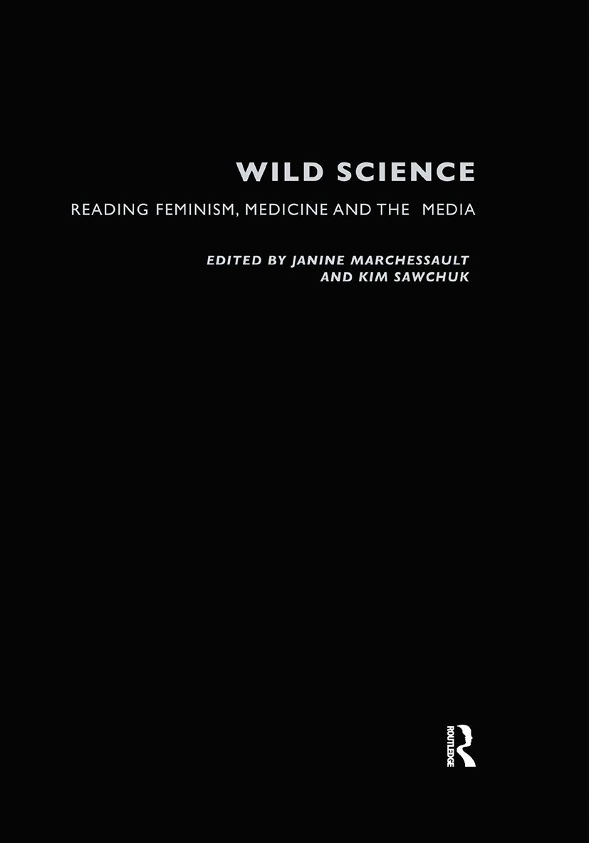 Wild Science: Reading Feminism, Medicine and the Media, 1st Edition (Hardback) book cover
