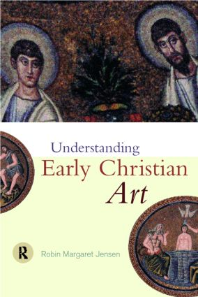 Understanding Early Christian Art (Paperback) book cover