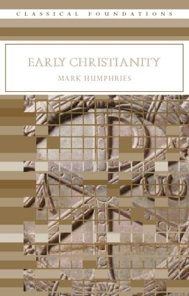 Early Christianity: 1st Edition (Paperback) book cover