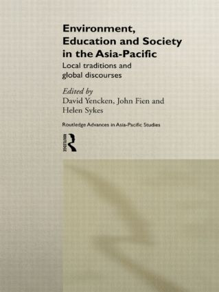 Environment, Education and Society in the Asia-Pacific: Local Traditions and Global Discourses book cover