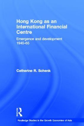 Hong Kong as an International Financial Centre: Emergence and Development, 1945-1965, 1st Edition (Hardback) book cover