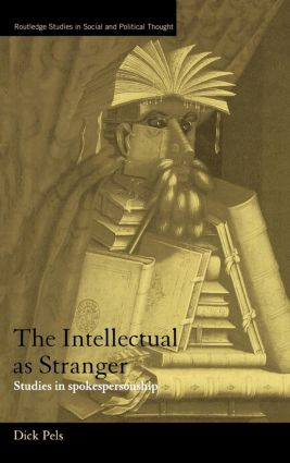 The Intellectual as Stranger: Studies in Spokespersonship (Hardback) book cover