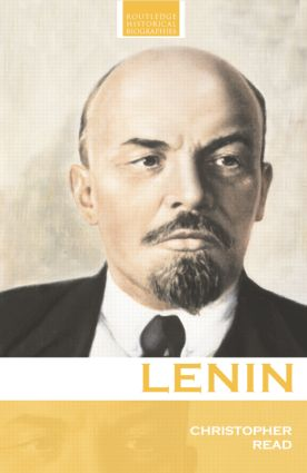 Lenin: A Revolutionary Life book cover