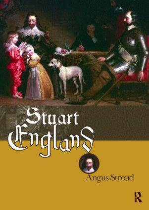 Stuart England: 1st Edition (Paperback) book cover