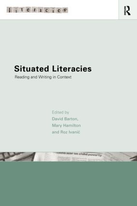 Situated Literacies: Theorising Reading and Writing in Context (Paperback) book cover