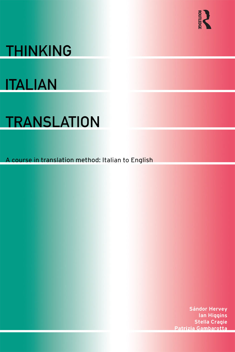 Thinking Italian Translation: A Course in Translation Method: Italian to English (Paperback) book cover