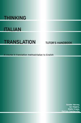 Thinking Italian Translation: Tutor's Handbook
