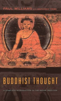 Buddhist Thought: A Complete Introduction to the Indian Tradition (e-Book) book cover