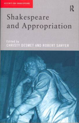 Shakespeare and Appropriation (Paperback) book cover