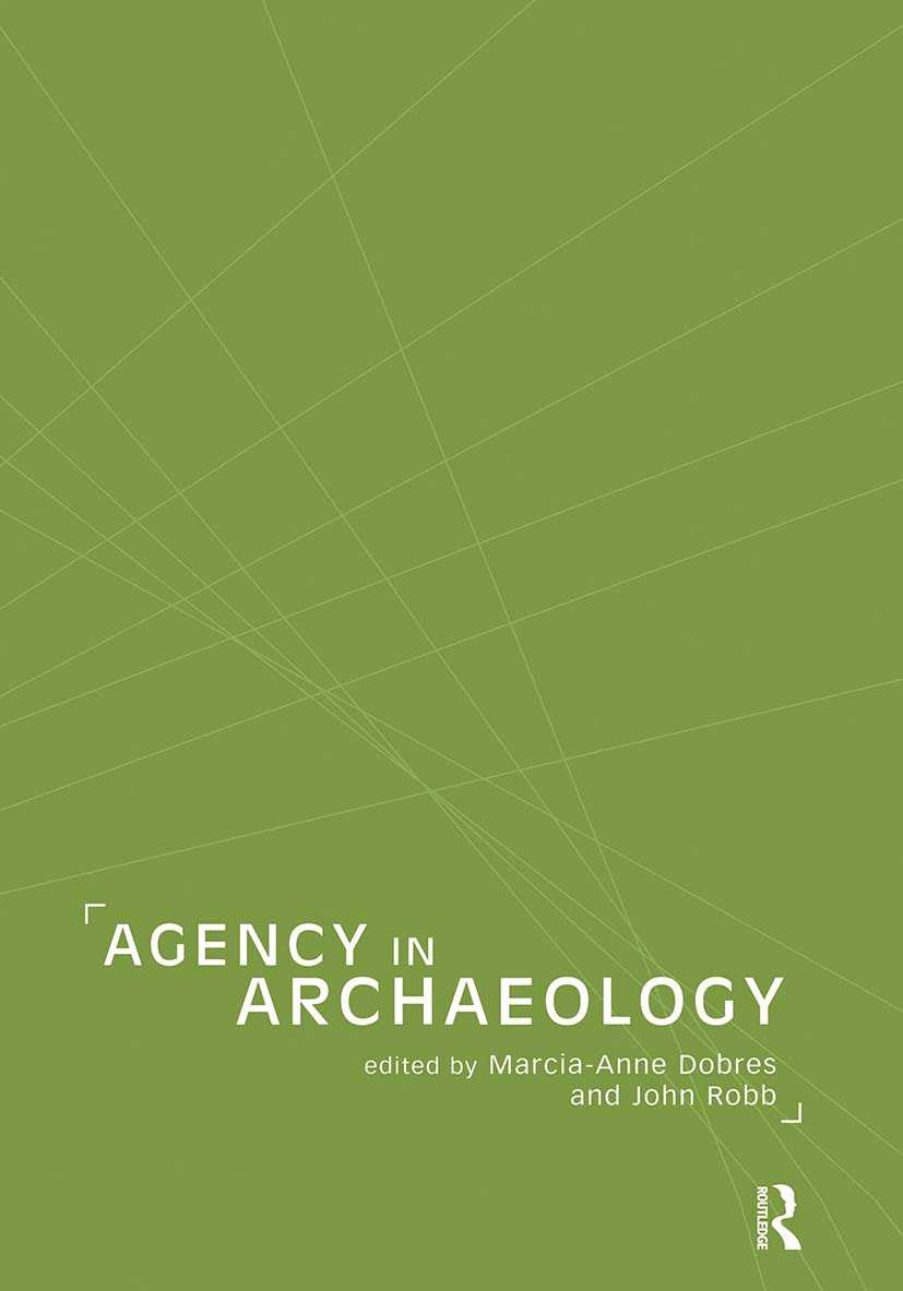 Agency in Archaeology: 1st Edition (Paperback) book cover