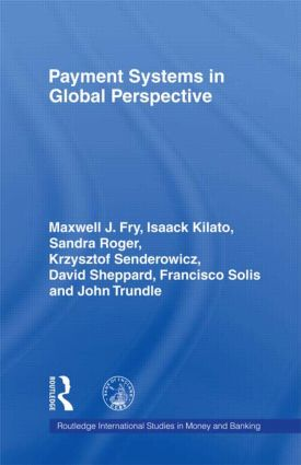Payment Systems in Global Perspective: 1st Edition (Hardback) book cover