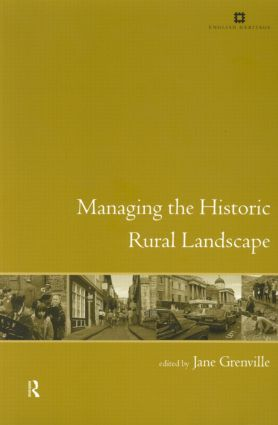 Managing the Historic Rural Landscape: 1st Edition (Paperback) book cover