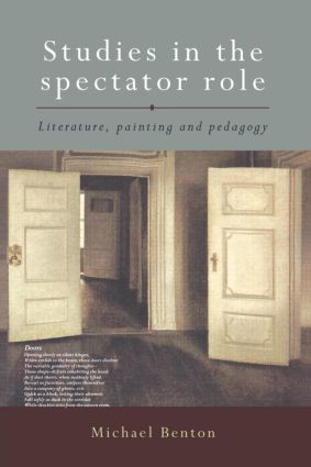Studies in the Spectator Role: Literature, Painting and Pedagogy, 1st Edition (Paperback) book cover