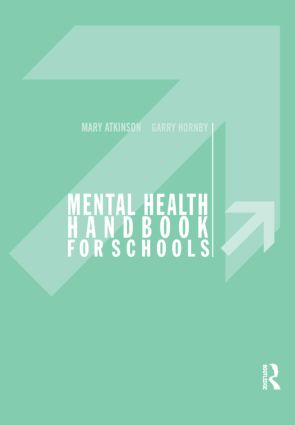 Mental Health Handbook for Schools: 1st Edition (Paperback) book cover