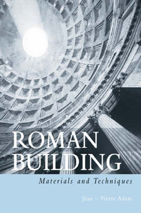 Roman Building: Materials and Techniques, 1st Edition (Paperback) book cover