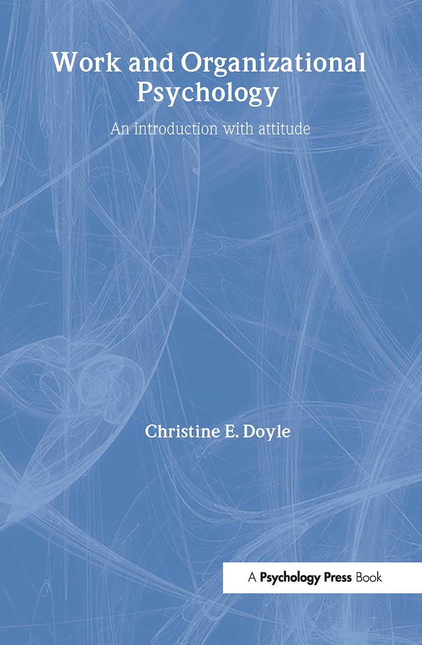 Work and Organizational Psychology: An Introduction with Attitude, 1st Edition (Hardback) book cover