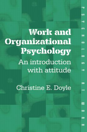 Work and Organizational Psychology: An Introduction with Attitude, 1st Edition (Paperback) book cover