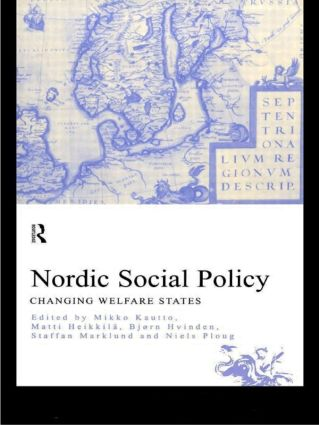 Nordic Social Policy: Changing Welfare States, 1st Edition (Paperback) book cover