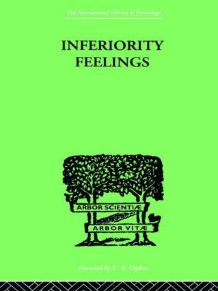 Inferiority Feelings: In the Individual and the Group (Hardback) book cover