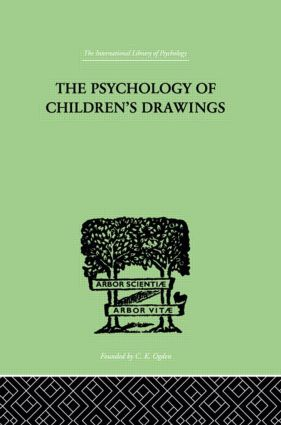 The Psychology of Children's Drawings: From the First Stroke to the Coloured Drawing, 1st Edition (Hardback) book cover