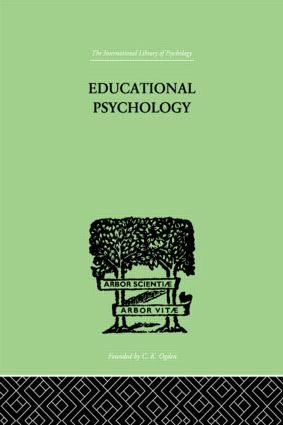 Educational Psychology: Its problems and methods (Hardback) book cover