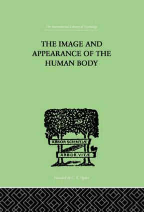 The Image and Appearance of the Human Body: 1st Edition (Hardback) book cover