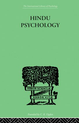 Hindu Psychology: Its Meaning for the West, 1st Edition (Hardback) book cover