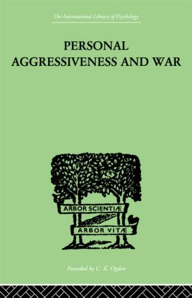 Personal Aggressiveness and War (Hardback) book cover
