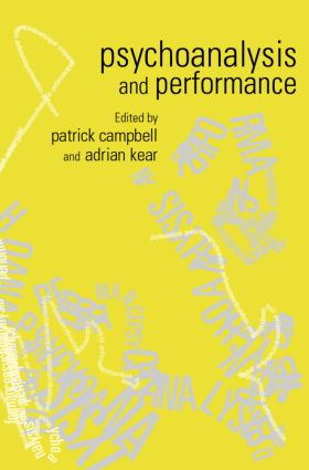 Psychoanalysis and Performance book cover