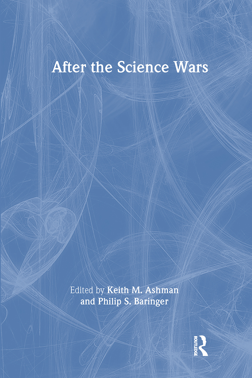 After the Science Wars: Science and the Study of Science, 1st Edition (Paperback) book cover