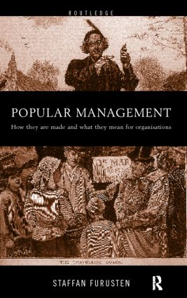 Popular Management Books: How they are made and what they mean for organisations, 1st Edition (Paperback) book cover
