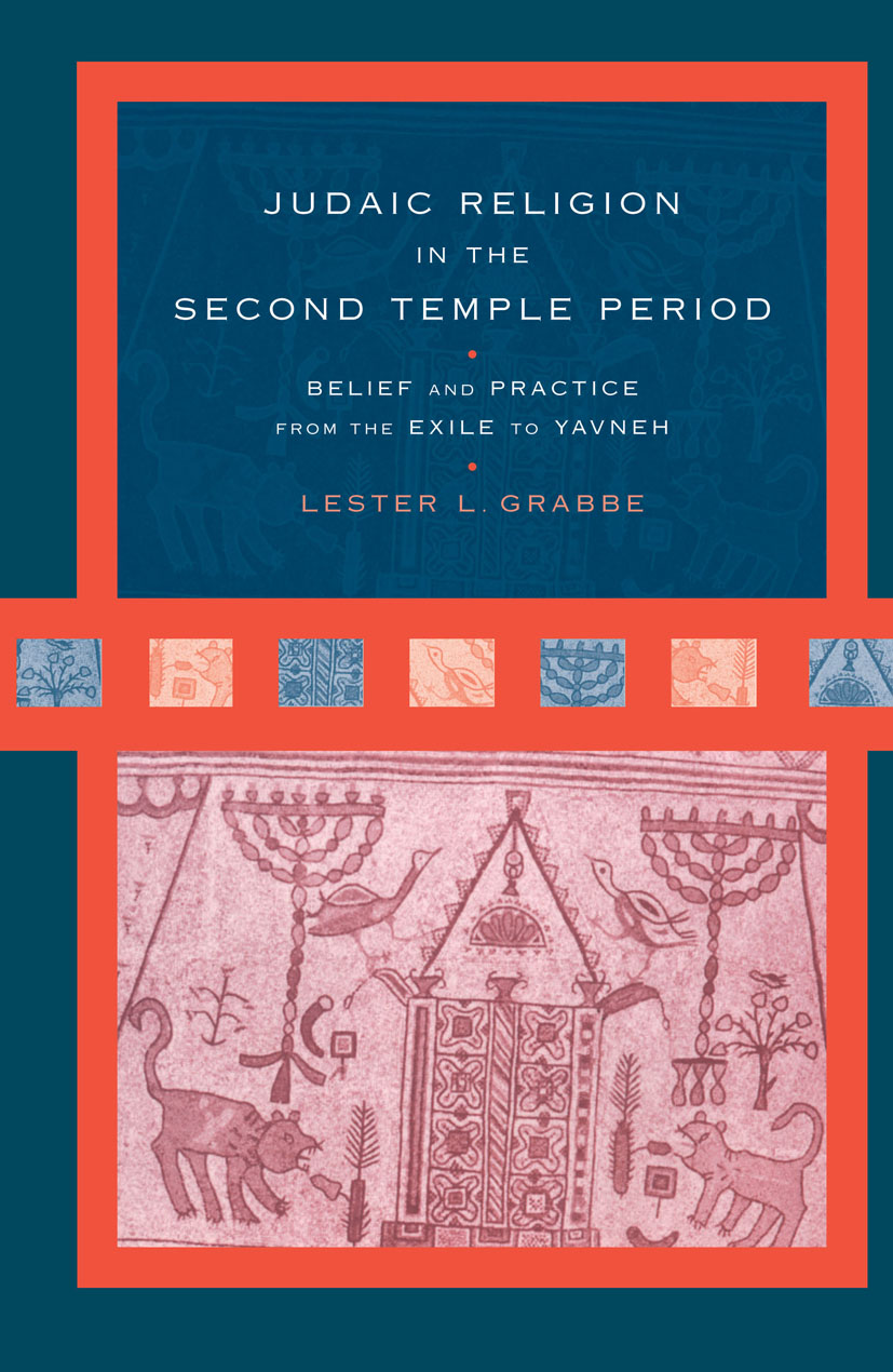 Judaic Religion in the Second Temple Period: Belief and Practice from the Exile to Yavneh book cover