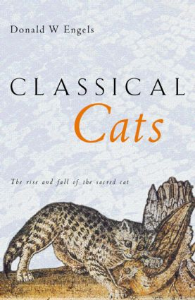 Classical Cats: The Rise and Fall of the Sacred Cat, 1st Edition (Paperback) book cover