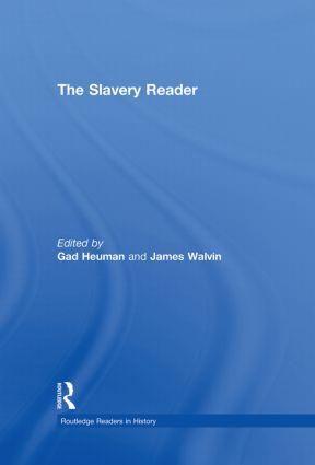 The Slavery Reader (Hardback) book cover