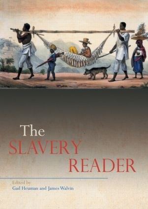 The Slavery Reader: 1st Edition (Paperback) book cover
