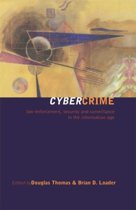 Cybercrime: Security and Surveillance in the Information Age, 1st Edition (Paperback) book cover